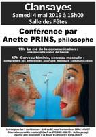 """Conférences par Anette PRINS (philosophe) """"La Clé de la Communication, une autre vision de l'autre"""" suivie de """"Cerveau Masculin/Cerveau Féminin"""""""